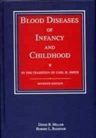 Blood Diseases of Infancy & Childhood