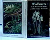 Front cover for the book Wildflowers of the Shenandoah Valley and Blue Ridge Mountains by Oscar W. Gupton
