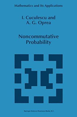 Noncommutative Probability (Mathematics and Its Applications)