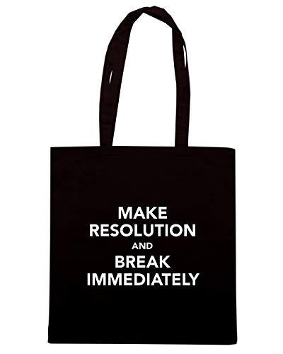 Speed Shirt Borsa Shopper Nera TKC0523 KEEP CALM AND MAKE RESOLUTION AND BREAK IMMEDIATELY