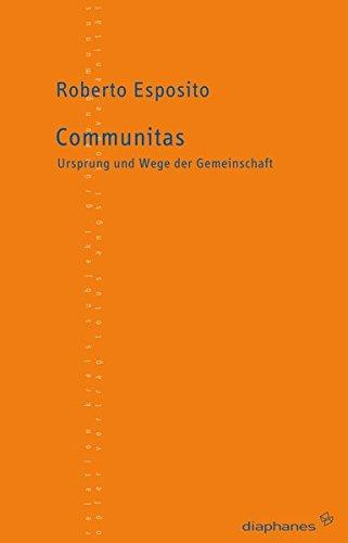 Communitas: Ursprung und Wege der Gemeinschaft (TransPositionen) Taschenbuch – 1. Januar 2005 Roberto Esposito Sabine Schulz Francesca Raimondi Diaphanes