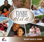 img - for Dare to be Called a Man- Bishop David Evans Audio CD set book / textbook / text book
