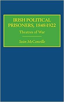 Book Irish Political Prisoners 1848-1922: Theatres of War