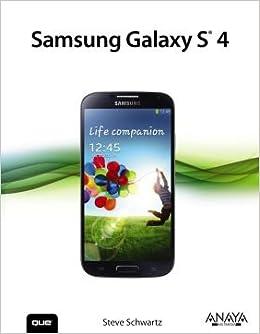 Samsung Galaxy S4. El Precio Es En Dolares: Steve Schwartz, 1: Amazon.com: Books