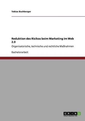 Reduktion des Risikos beim Marketing im Web 2.0