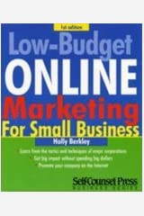 Low Budget Online Marketing for Small Business (03) by Berkley, Holly [Paperback (2003)] Paperback