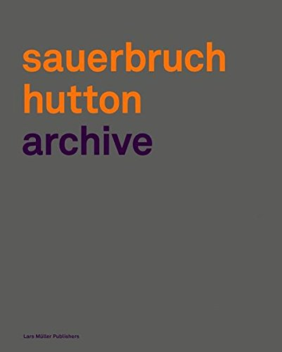 Sauerbruch Hutton: Archive (German Edition) by Brand: Lars Müller Publishers