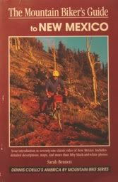 Mountain Biker's Guide to New Mexico (Regional Mountain Biking Series)
