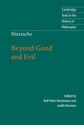 Nietzsche: Beyond Good and Evil: Prelude to a Philosophy of the Future (Cambridge Texts in the History of Philosophy)
