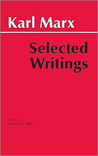 Marx Selected Writings Hackett Classics Karl Marx
