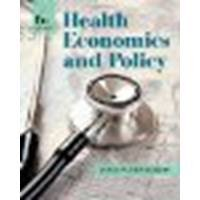 Download Health Economics and Policy by Henderson, James W. [Cengage Learning, 2014] 6th Edition [Hardcover] (Hardcover) pdf