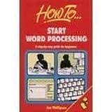 Start Word Processing