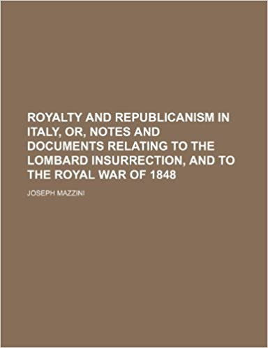Livres audio gratuits à télécharger sur des lecteurs mp3Royalty and Republicanism in Italy, Or, Notes and Documents Relating to the Lombard Insurrection, and to the Royal War of 1848 123574082X (French Edition) PDF RTF DJVU