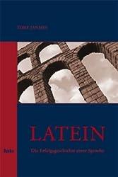 Latein: Die Erfolgsgeschichte einer Sprache