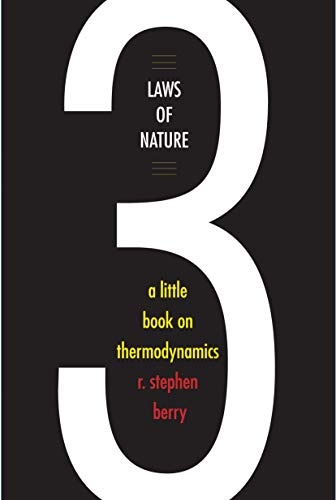 Three Laws of Nature: A Little Book on Thermodynamics