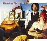 Church Gone Wild/Chirpin' Hard(2Cd) by Hella (2005-09-21)