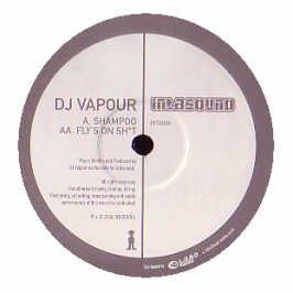DJ Vapour - Shampoo / Flies On Sh*t