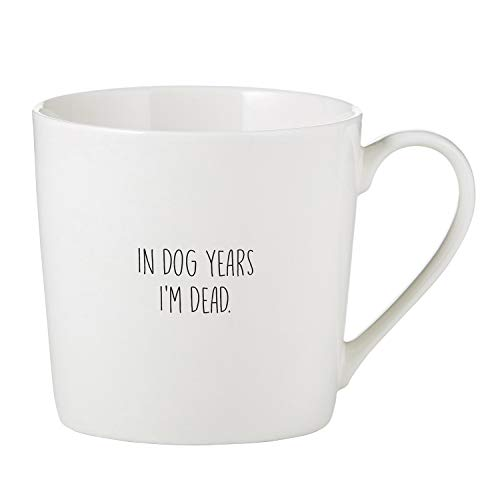 SB Design Studio D4463 Sips Bone China Cafe Mug/Coffee Cup, 14-Ounce, In In Dog Years I'm Dead