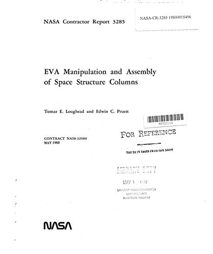 - EVA manipulation and assembly of space structure columns