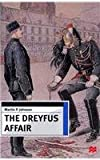 img - for The Dreyfus Affair: Honour and Politics in the Belle +poque book / textbook / text book