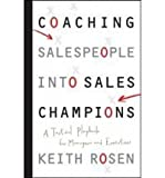 img - for Coaching Salespeople into Sales Champions: A Tactical Playbook for Managers and Executives [Hardcover] book / textbook / text book