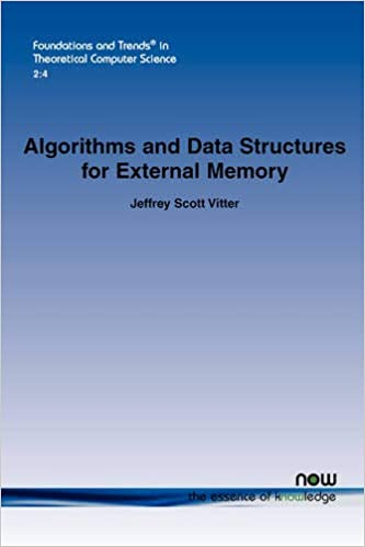 Algorithms and Data Structures for External Memory (Foundations and