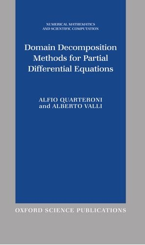 Domain Decomposition Methods for Partial Differential Equations (Numerical Mathematics and Scientific Computation) by Brand: Oxford University Press, USA