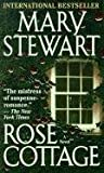 Rose Cottage, Mary Stewart, 0613141709