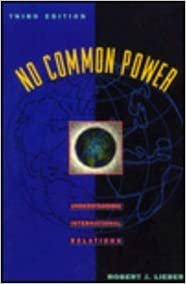 Book No Common Power: Understanding International Relations (3rd Edition)