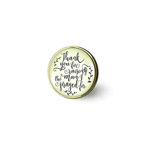 Thank You For Raising the Man I Prayed For Christian Mother In Law Necklace Rustic Wedding Gift From Bride Brooch pin -