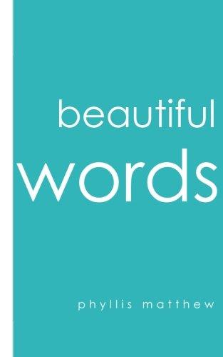 Beautiful Words by Paradoxologeo