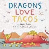 Dragons Love Tacos – by Adam Rubin
