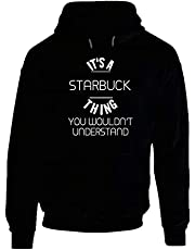 It's A Starbuck Thing You Wouldn't Understand rolig tröja med huva