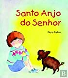 img - for Santo Anjo do Senhor (Portuguese Edition) book / textbook / text book