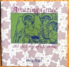 Amazing Grace and the Songs of Christmas (High altitude music, vol. 10)
