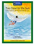 Windows on Literacy Fiction: Too Close to the Sun: a Play. . (6-Pack), National Geographic Learning, National Geographic Learning, 1426369476