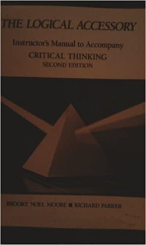 Critical Thinking   Evaluating Claims and Arguments  Richard Parker  Brooke