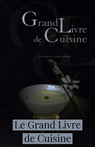 Amazon Com Le Grand Livre De Cuisine 1 French Edition