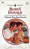 Island Enchantment, Robyn Donald, 0373116993