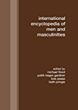 International Encyclopedia of Men and Masculinities