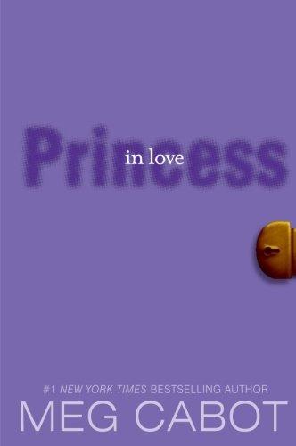 Princess in Love (The Princess Diaries, Vol. 3)