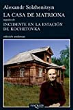 La Casa de Matriona, Aleksandr Solzhenitsyn, 8483833352