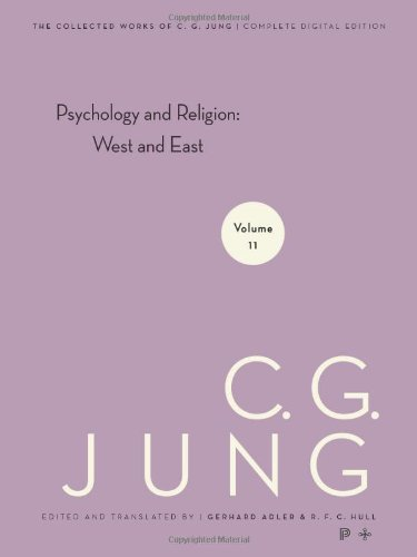 Psychology and Religion: West and East (The Collected Works of C. G. Jung, Volume 11)