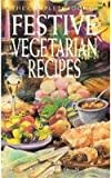 Complete Book of Festive Vegetarian Recipes, Jean Conil, 0572018150