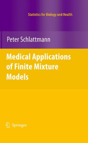 Medical Applications of Finite Mixture Models (Statistics for Biology and (Mixture Models)
