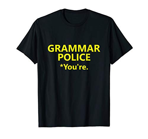 Grammar Police Shirt Halloween Costume Funny You're Spelling]()