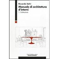 Manuale d'architettura d'interni: 1