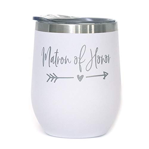 Matron of Honor - 12 oz White Stainless Steel Stemless Wine Tumbler with Lid - Maid Of Honor Proposal | Will You Be My Maid Of Honor -