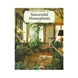 Ortho's Complete Guide to Successful Houseplants, Larry Hodgson and Charles C. Powell, 0897212924