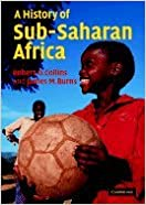 Book History of Sub-Saharan Africa (07) by Collins, Robert O - Burns, James M [Paperback (2007)]